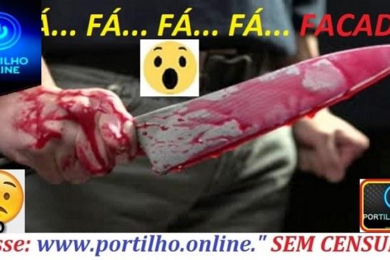 FÁ… FÁ… FÁ… FÁ… FÁ… FACADA!!! Mulher é esfaqueado… Homicídio tentado é registrado em Patrocínio no bairro Cidade Jardim.