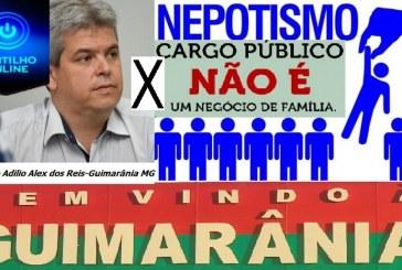"""NEPOTISMO !!! Até tú prefeito de Guimarânia Adílio Alex dos Reis. """"Negócio$ em família?"""