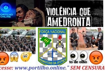 CORONHADA NA CABEÇA!!! Onda de assalto não para! É só a força nacional para restabelecer a ordem e a segurança.
