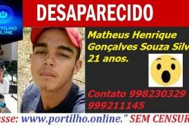 JOVEM DESAPARECIDO!!! Matheus Henrique Gonçalves Souza Silva 21 anos.