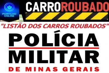 """""""LISTÃO""""!!! CONFIRA O """" CARDÁPIO"""" DOS VEÍCULOS FURTADOS NOS DIAS EM PATROCINIO."""