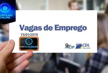 ACIP/CDL informam vagas de emprego – 15 de Janeiro de 2019