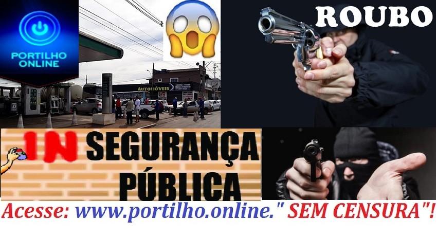 """👉🤔🚔🚨😱PERDEU!!! JÁ VIROU """"ROTINA"""" ASSALTO!!!Portilho nos ajude!!!!"""