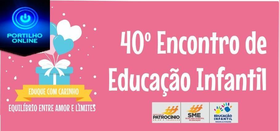 Educação Municipal nos preparativos para o 40° Encontro de Educação Infantil