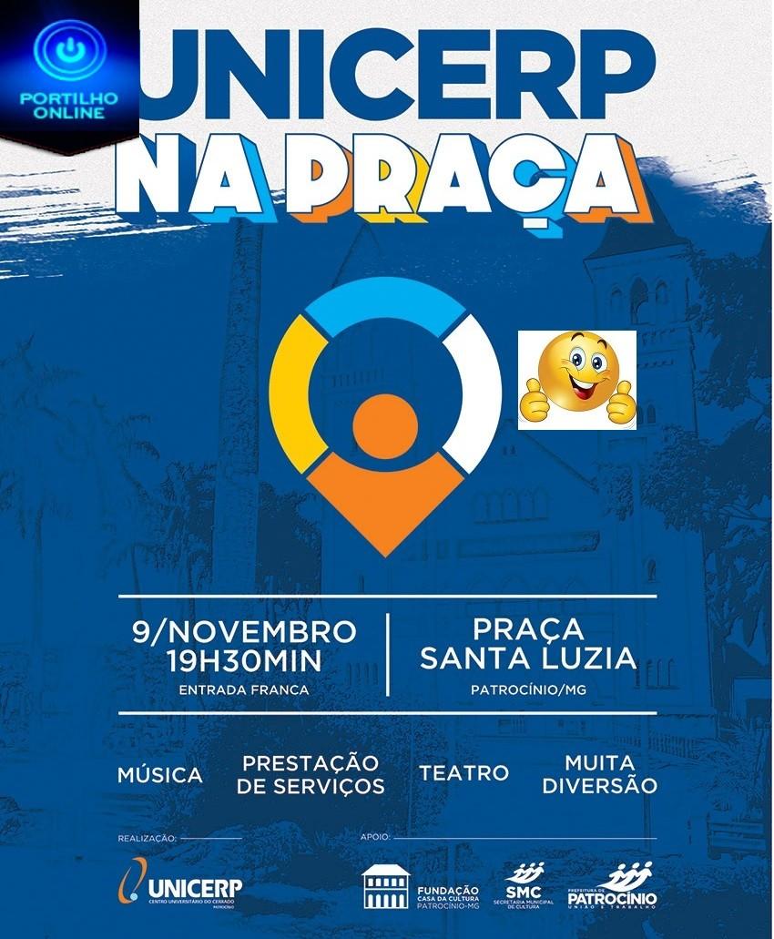 UNICERP na Praça acontece neste sábado, em parceria com Prefeitura de Patrocínio