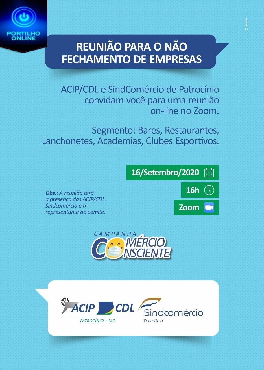 *ACIP/CDL e Sindcomércio convidam associados e não associados, para reunião online com tema de não fechamento de empresas.*