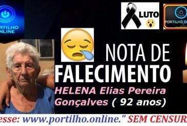 VITIMA DE COVID-19LUTO!!! 👉⚰🕯😪🙏🕯😭NOTA DE FALECIMENTO E CONVITE: Faleceu vitima de covid-19 a senhora Helena Elias Pereira Gonçalves ( 92 anos).