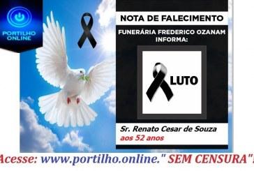 👉 😔⚰🕯😪👉😱😭😪⚰🕯😪 NOTA DE FALECIMENTO… O Sr. Renato Cesar de Souza aos 52 anos… FUNERÁRIA FREDERICO OZANAM, INFORMA…