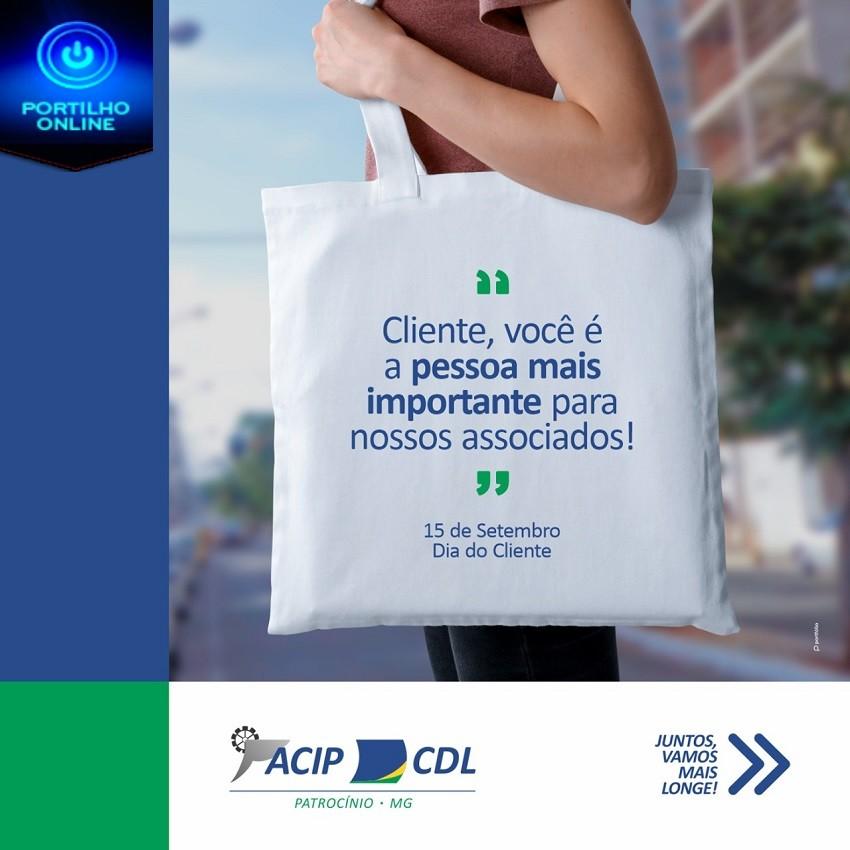 Dia Do Cliente #ACIP / CDL Patrocinio