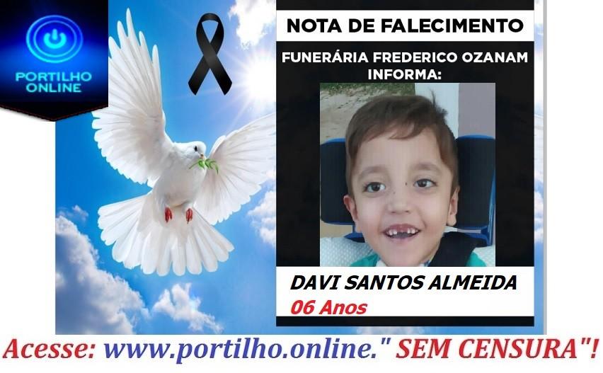 👉 😔⚰🕯😪👉😱😭😪⚰🕯😪 NOTA DE FALECIMENTO…Criança DAVI SANTOS ALMEIDA 06 Anos … FUNERÁRIA FREDERICO OZANAM, INFORMA…
