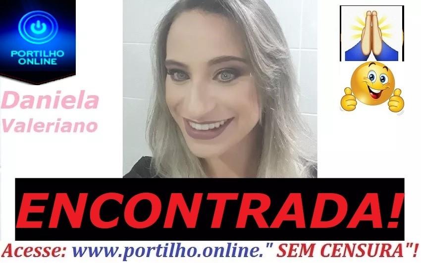ATUALIZANDO… ELA ESTAVA NUM MOTEL!!!!👉🙄😳👍🙏🙌🚓🚔🚨 Encontrada Daniela Valeriano…CONTINUA O MISTÉRIO!!!