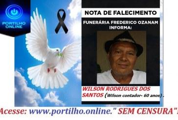👉😔⚰🕯😪👉😱😭😪⚰🕯😪NOTA DE FALECIMENTO…Faleceu o Sr. WILSON RODRIGUES DOS SANTOS (WILSON CONTADOR). 60 ANOS.… FUNERÁRIA FREDERICO OZANAM INFORMA…